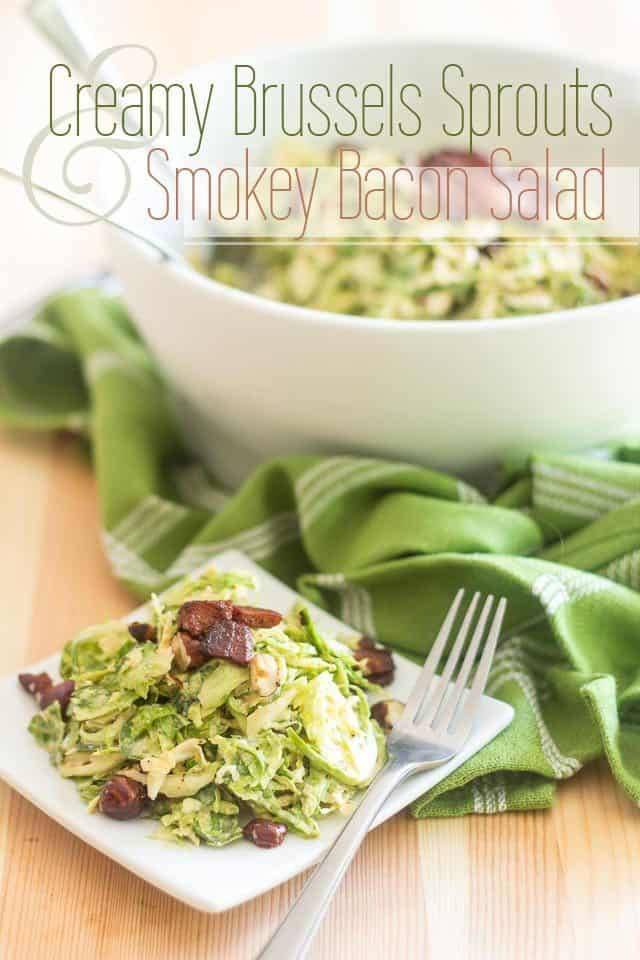 Creamy Brussels Sprouts and Smokey Bacon Salad | thehealthyfoodie.com