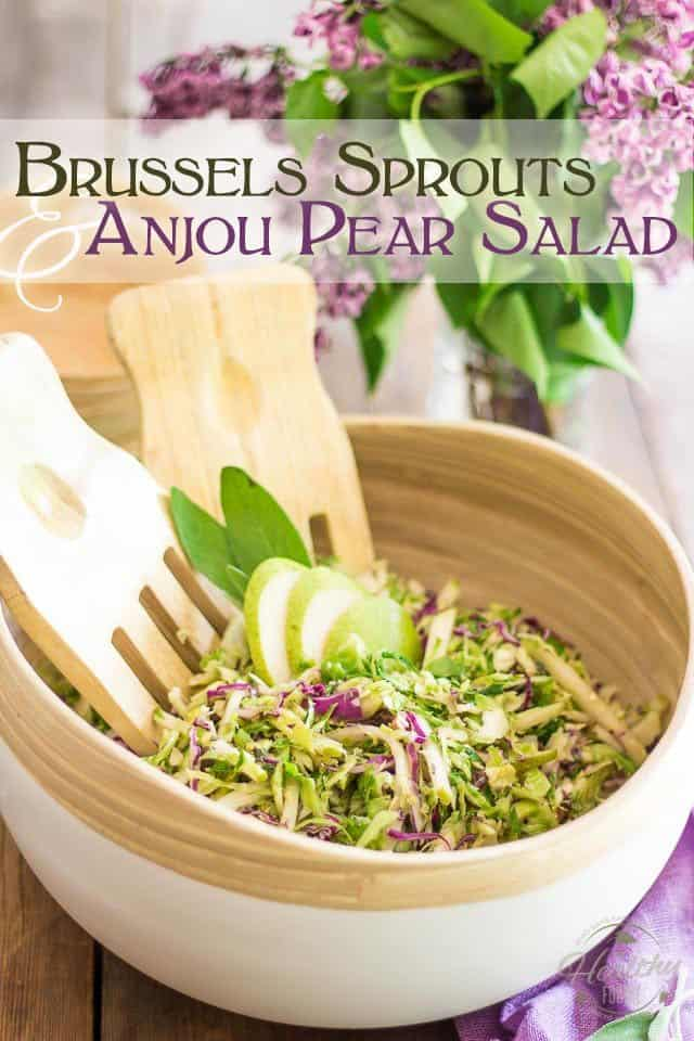 Brussels Sprouts and Anjou Pear Salad | thehealthyfoodie.com
