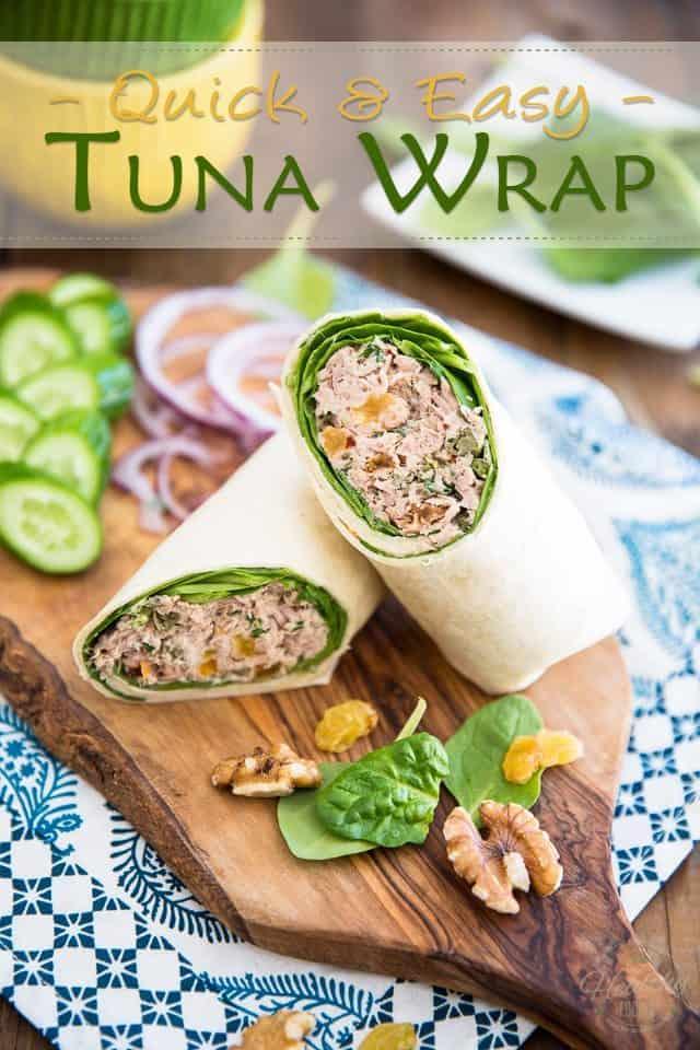 My go-to Tuna Wrap • The Healthy Foodie