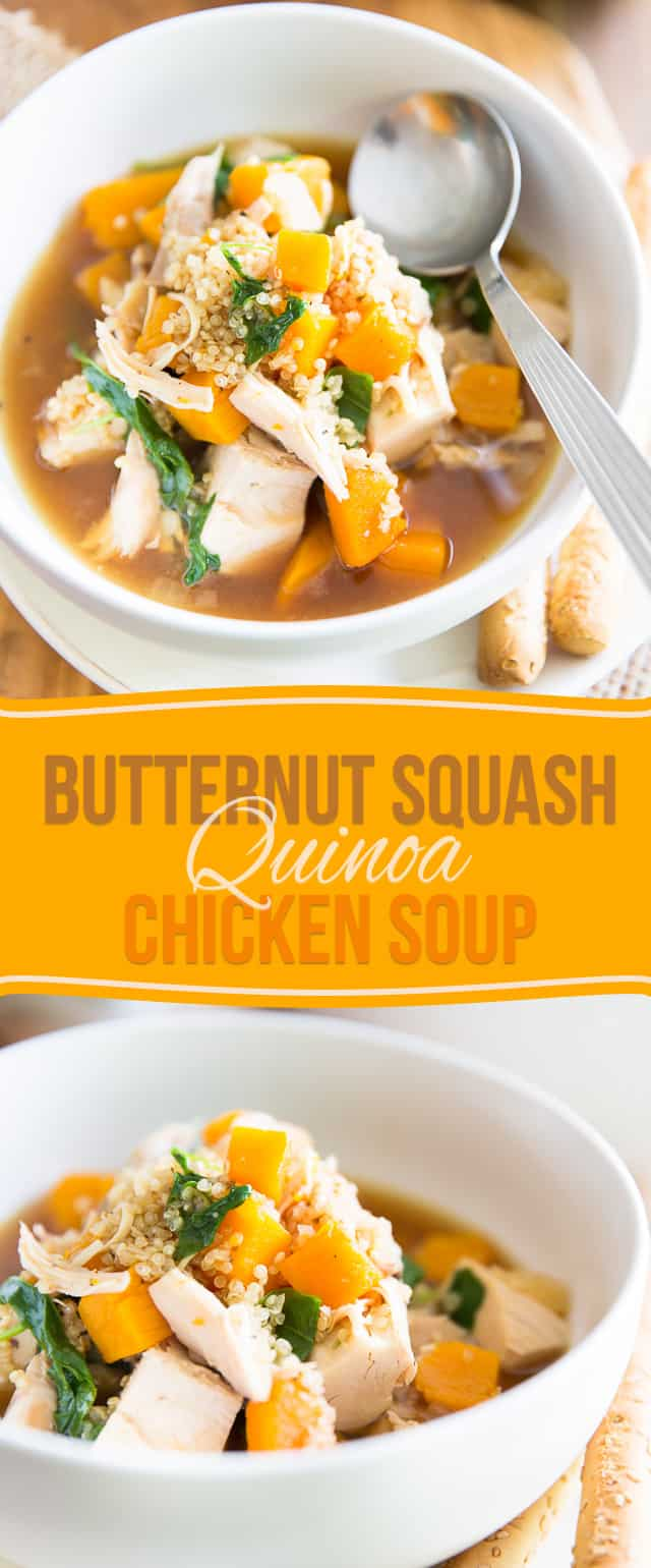 and deliciously comforting Butternut Squash Quinoa Chicken Soup ...