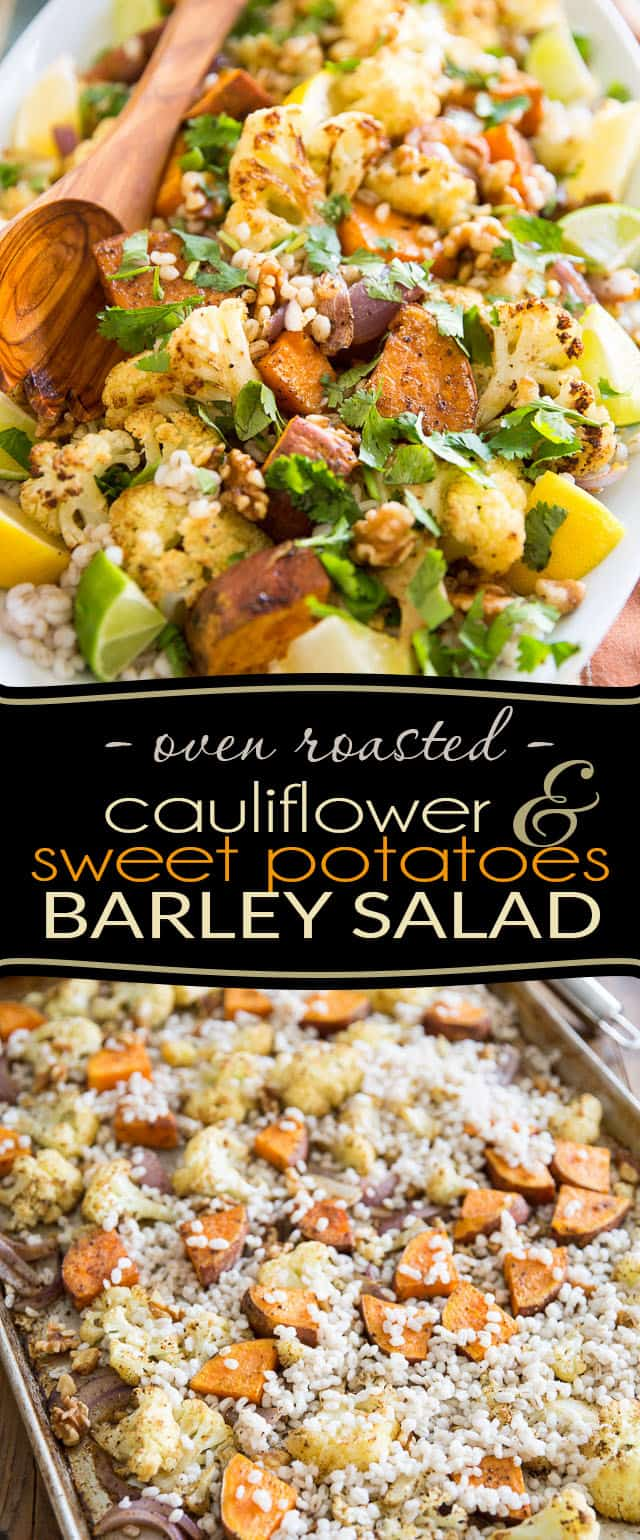 Oven Roasted Cauliflower Sweet Potato Barley Salad by Sonia! The Healthy Foodie   Recipe on thehealthyfoodie.com