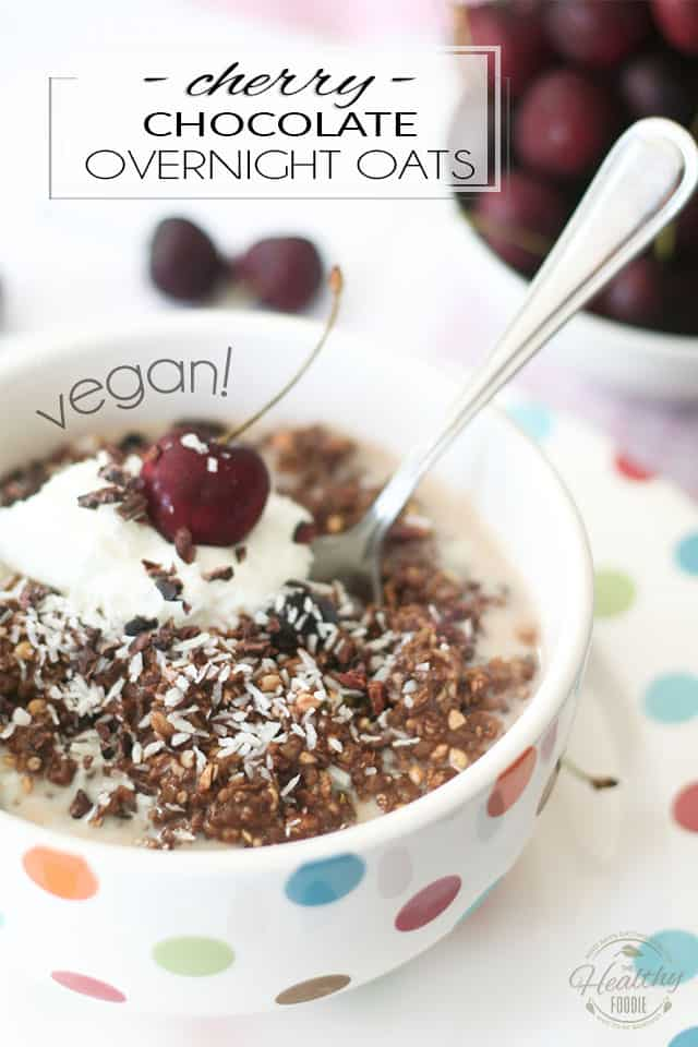 Breakfast that tastes just like dessert but that's as nutitious as can be? That's exactly what you get in a bowl of these Cherry & Chocolate Overnight Oats!