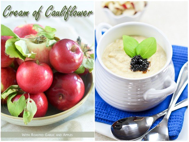 Cream of Cauliflower with Roasted Garlic and Apple | by Sonia! The Healthy Foodie