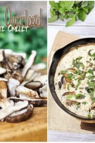 Mushroom Overload Egg White Omelet | by Sonia! The Healthy Foodie