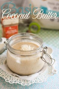 Basic Homemade Coconut Butter | by Sonia! The Healthy Foodie
