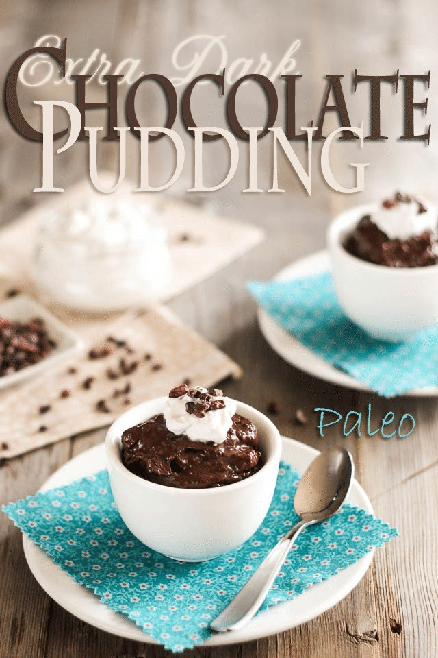 Extra Dark Paleo Chocolate Pudding | by Sonia! The Healthy Foodie