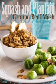 Squash and Plantain Ground Beef Mash | by Sonia! The Healthy Foodie
