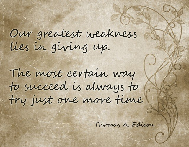 Our Greatest Weakness is Giving Up | by Sonia! The Healthy Foodie