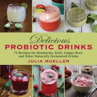 Probiotic Drinks by Julia Mueller
