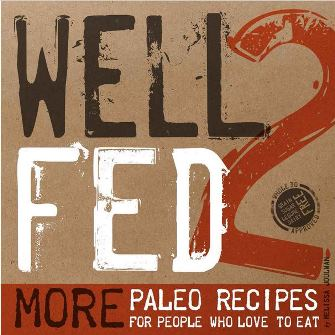Well Fed 2 by Melissa Joulwan
