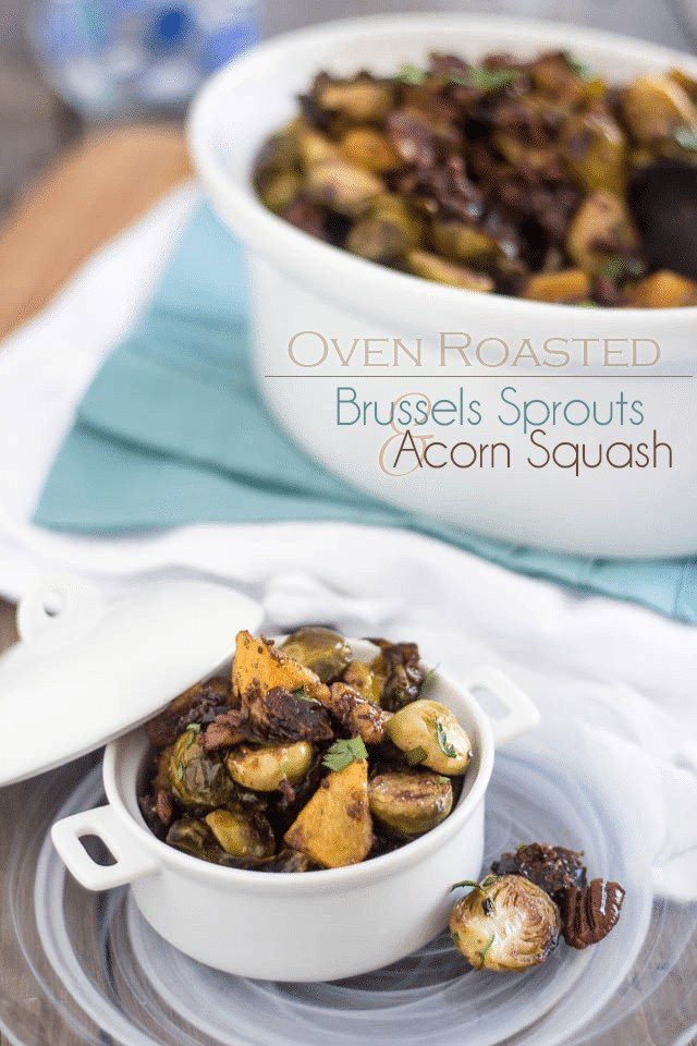 Roasted Brussels Sprouts and Acorn Squash | www.theheatlhyfoodie.com
