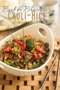 Beef and Broccoli Cauli-Rice | thehealthyfoodie.com