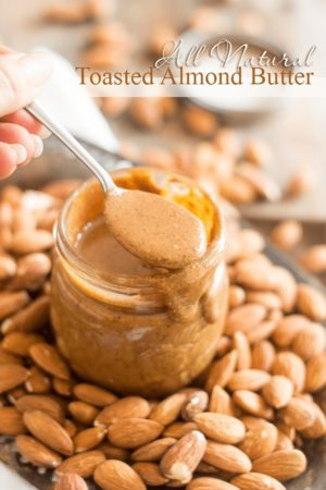 All Natural Toasted Almond Butter | thehealthyfoodie.com