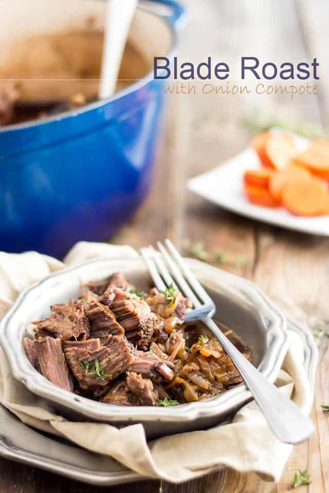 Braised Blade Roast and Onion Compote | thehealthyfoodie.com