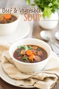 This delicious, nutritious and hearty Beef and Vegetable Soup is so comforting and soul warming, you'll want to eat it all winter long!