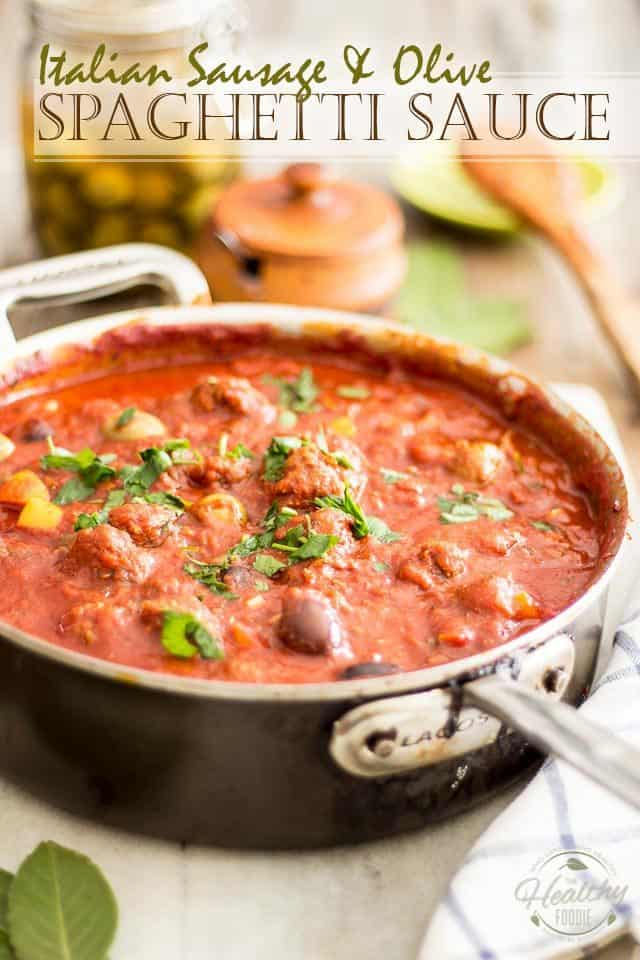 Italian Sausage Olive Spaghetti Sauce | thehealthyfoodie.com