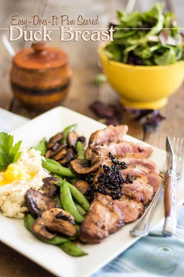 Pan Seared Duck Breast | thehealthyfoodie.com