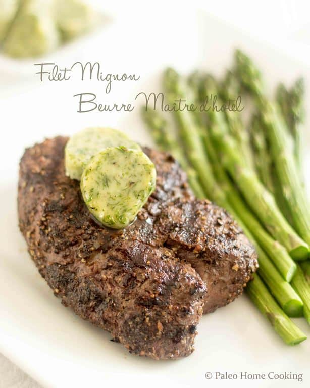 Filet Mignon Beurre Maitre d'Hotel | thehealthyfoodie.com