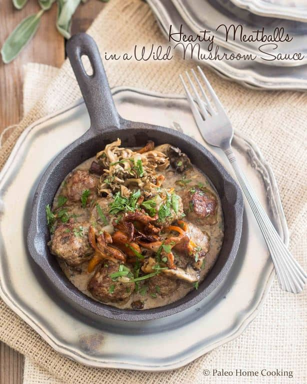 Hearty Meatballs Wild Mushrooms Sauce | thehealthyfoodie.com