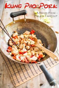 This Kung Pao Pork recipe from Paleo Takeout is so delicious, you won't believe it was made in your kitchen and not in that of some fancy Asian restaurant!