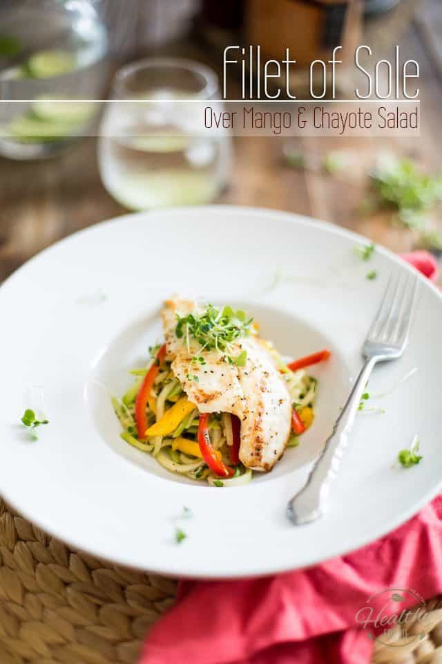Fillet of Sole over Mango and Chayote Salad | thehealthyfoodie.com