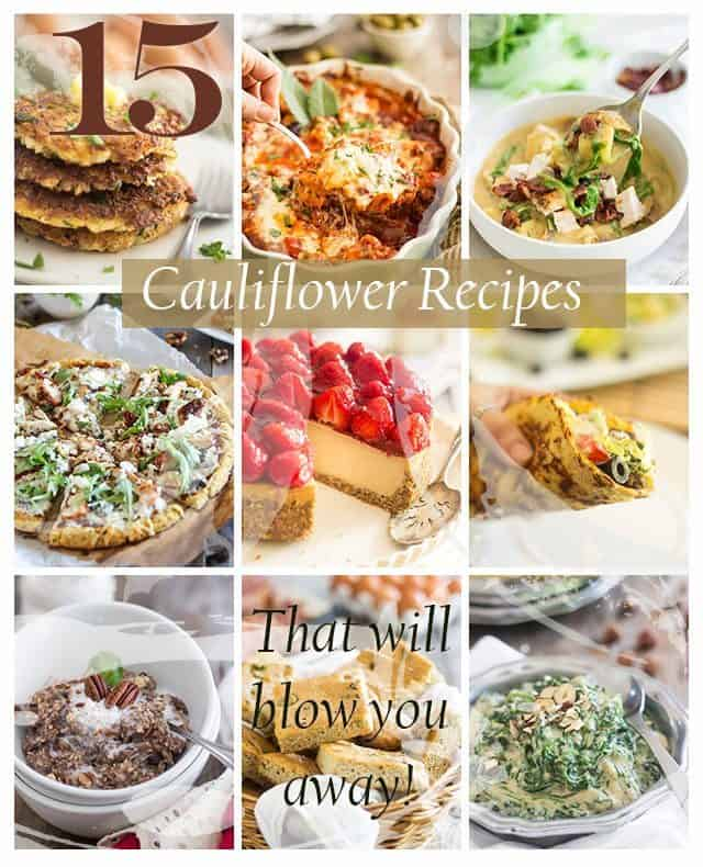 Cauliflower Recipes That Will Blow Your Mind | thehealthyfoodie.com