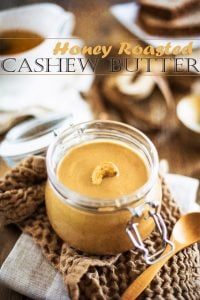 Honey Roasted Cashew Butter is the richest, thickest and creamiest nut butter you could ever dream of! Plus, you won't believe how easy it is to make.