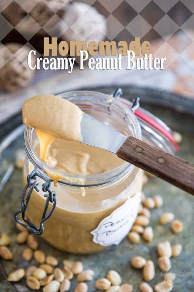 Homemade Creamy Peanut Butter | thehealthyfoodie.com
