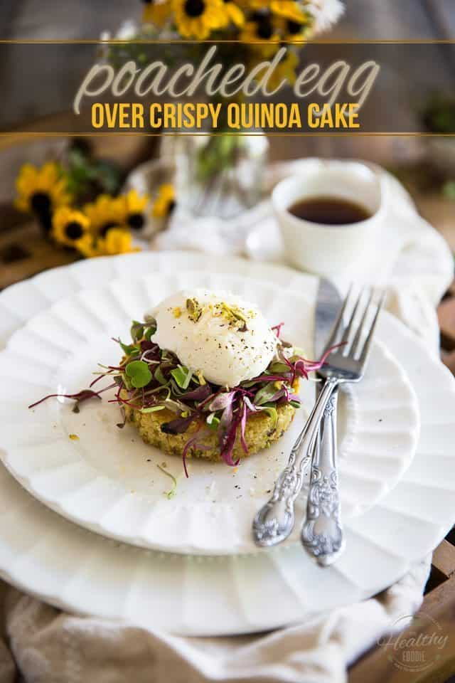Simple but incredibly elegant, this scrumptious Poached Egg over Crispy Quinoa Cake is the perfect dish to surprise that special someone in your life with breakfast in bed!