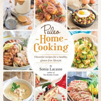 PALEO HOME COOKING COVER | thehealthyfoodie.com