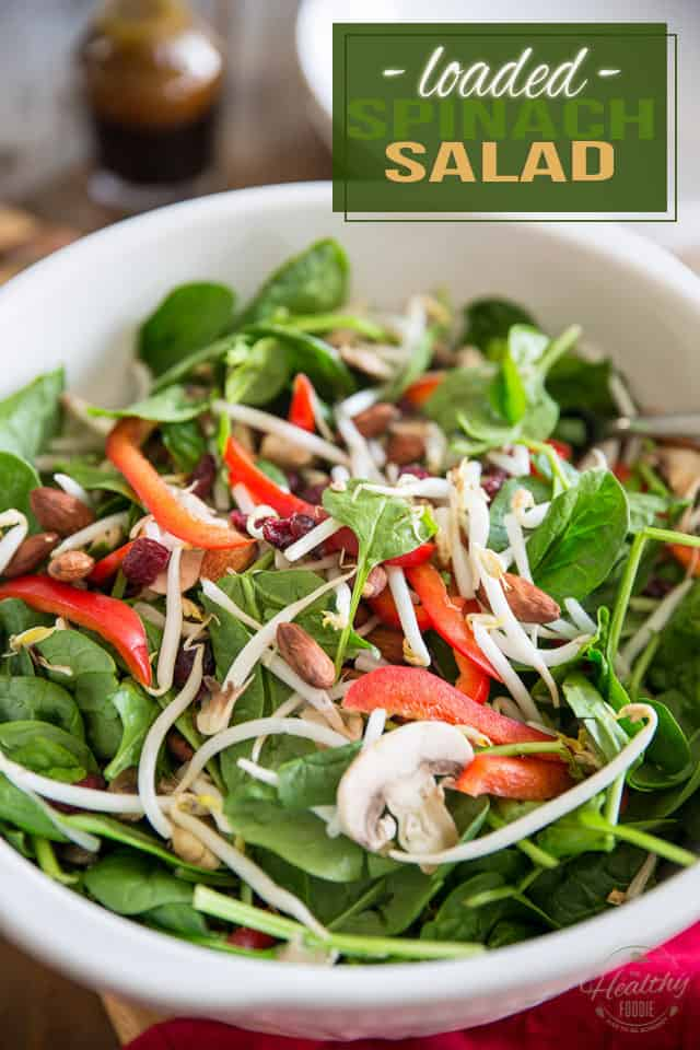This loaded spinach salad is quite probably the easiest but tastiest salad you will ever eat. And that dressing, it's so good, you'll want to drink it by the glassful