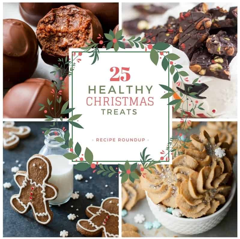 25 Healthy Christmas Treats Recipe Roundup • The Healthy Foodie