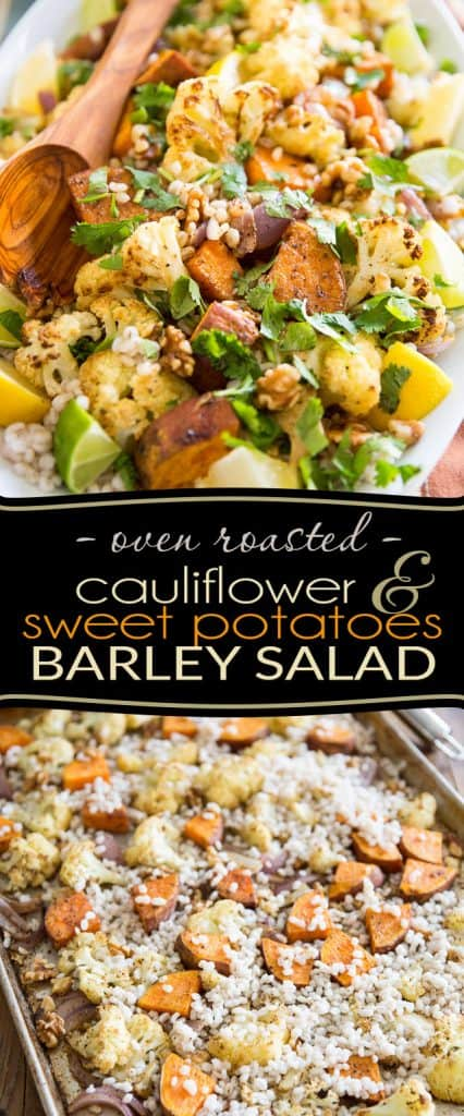 This Oven Roasted Cauliflower Sweet Potato Barley Salad is a very unique and delicious way of introducing barley to your weekly menu.