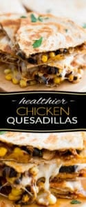 Super quick and easy to make, these healthier Chicken Quesadillas are loaded with chicken, corn, olives and just what it takes of cheese to bind it all together. With their explosion of Mexican flavors, kids and adults alike will love 'em!