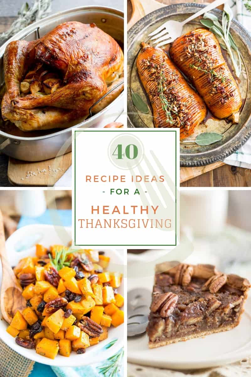 40 Recipe Ideas for a Healthy Thanksgiving