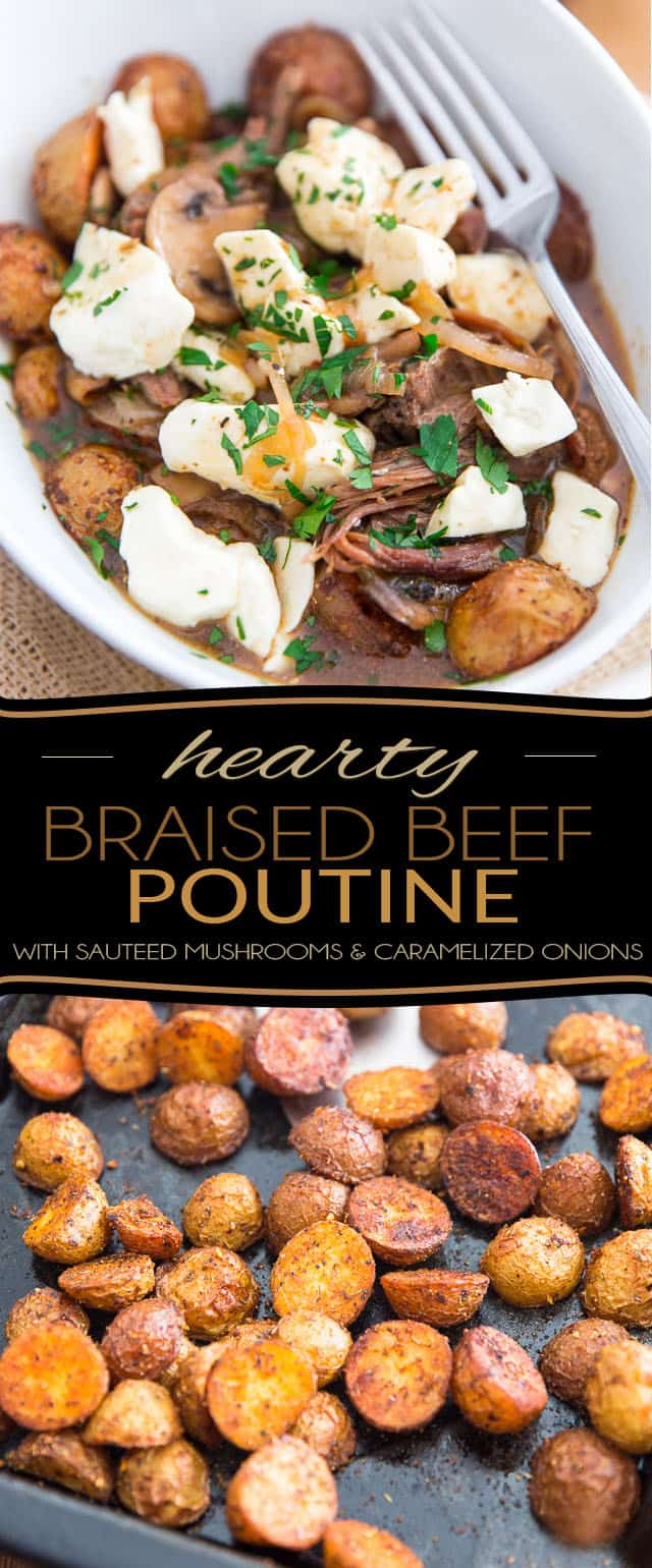 Think poutine can't possibly be good for you? I dunno about that! This Hearty Braised Beef Poutine with sauteed mushrooms and caramelize onions might very well change your mind...