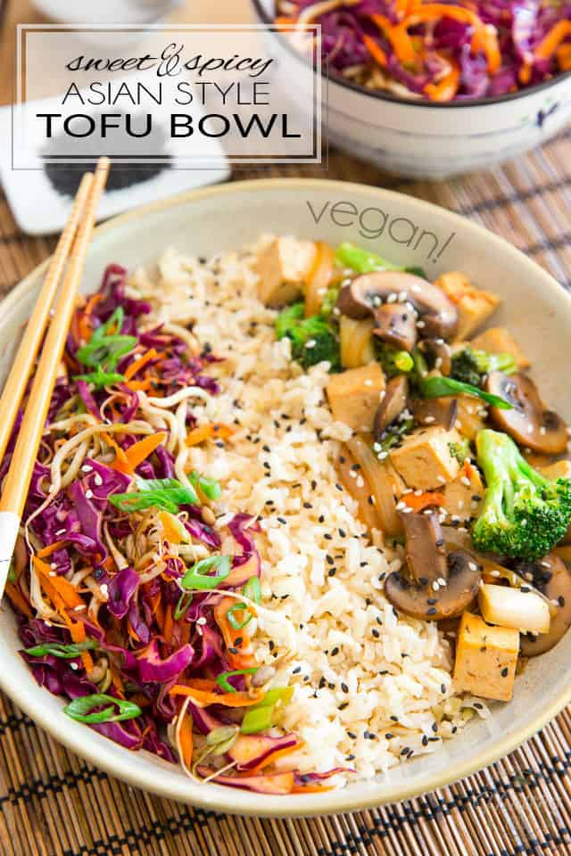 This Sweet and Spicy Asian Style Tofu Bowl is a very simple and healthy meal that's packed with so much flavor, the whole family will love it! Vegan, or not...