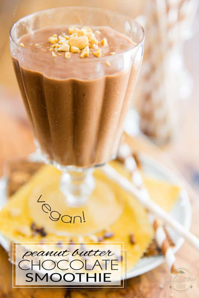 Vegan Peanut Butter Chocolate Smoothie