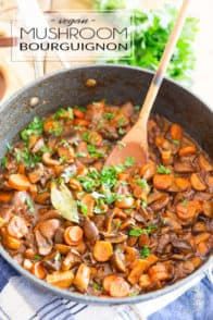 Filled with generous chunks of mushrooms and carrots in a rich and creamy red wine sauce, this Vegan Mushroom Bourguignon is a warm and comforting meal that has absolutely nothing to envy to its beefy counterpart!