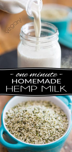 Loaded with all kinds of nutrients and super friendly to the environment, Hemp Milk is probably the best non-dairy alternative you could go for. Plus, it only takes 2 ingredients and 1 minute of your time to make... Wins all around!